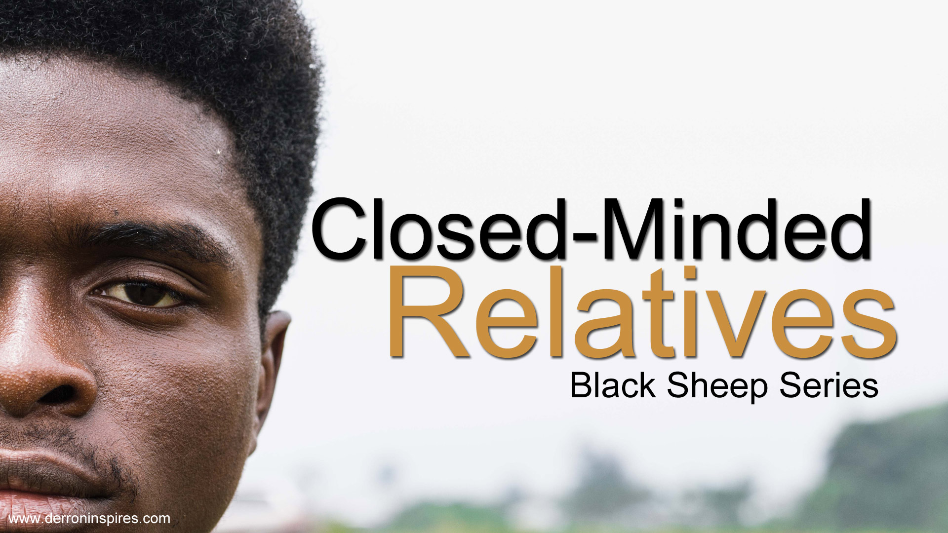 Closed-Minded Relatives