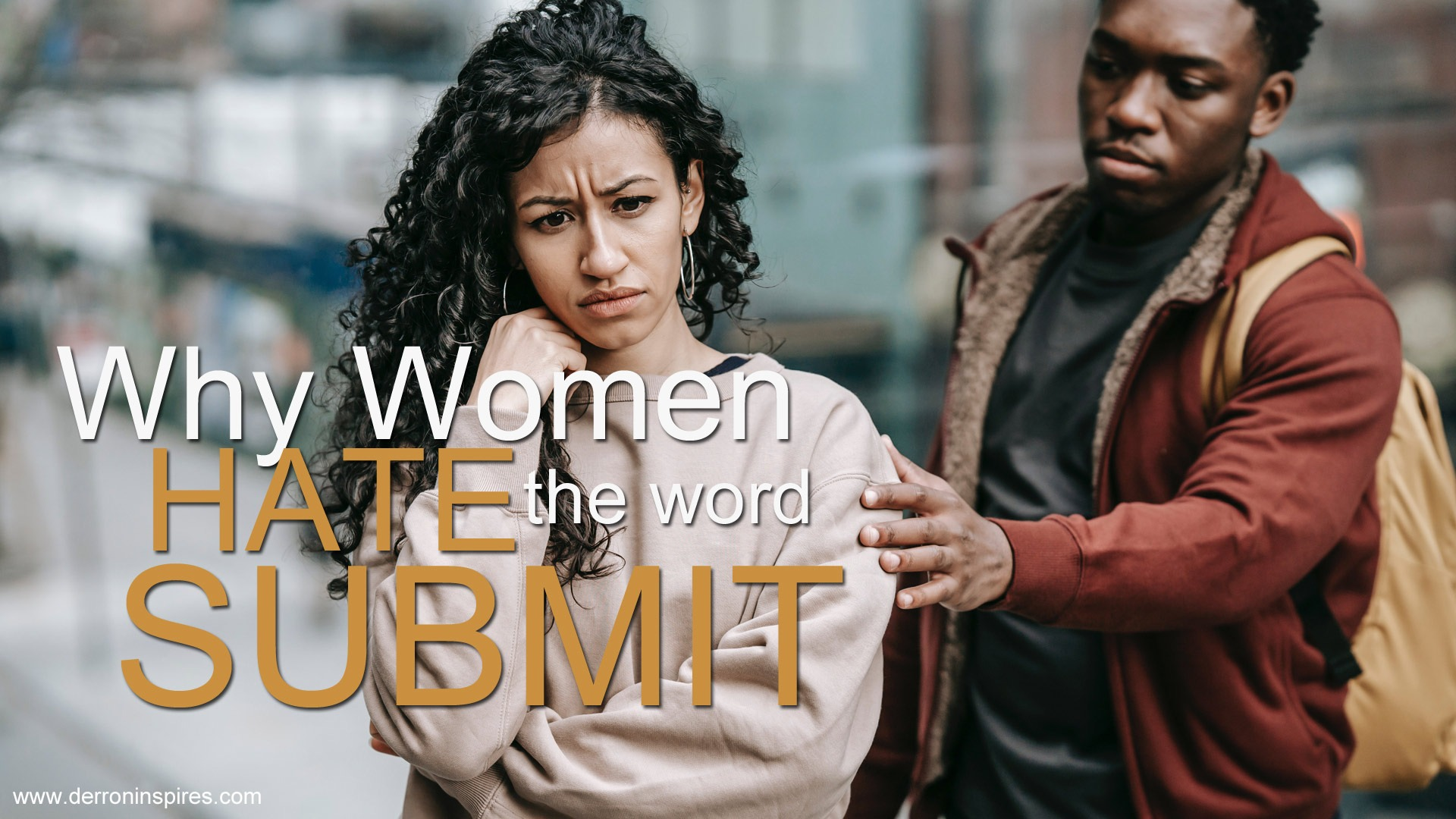 Why Women Hate the Word Submit