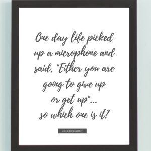 Inspirational Wall Art Printed Quote 7 (Unframed 8×10)