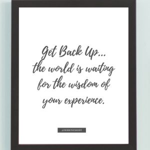 Inspirational Wall Art Printed Quote 8 (Unframed 8×10)